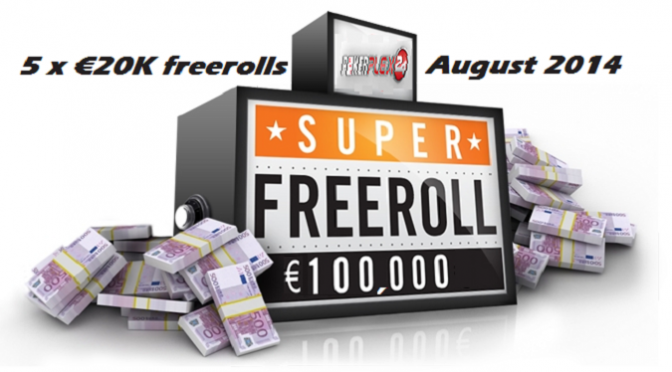 > €100K FREEROLL Aug 2014 <